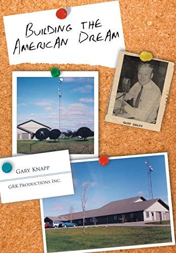 9781425961046: Building the American Dream