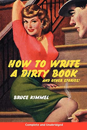 9781425961329: How to Write a Dirty Book and Other Stories
