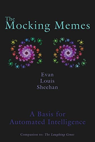 The Mocking Memes: A Basis for Automated Intelligence (1425961606) by Martin, Mark