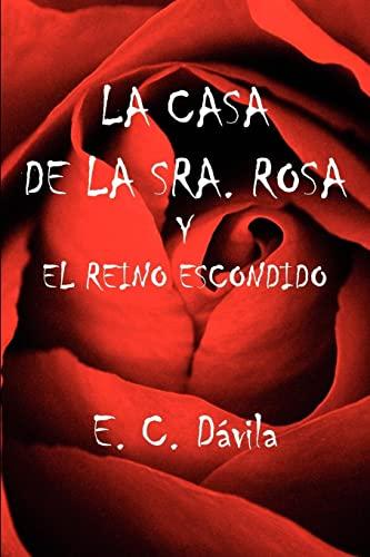 9781425961671: LA CASA DE LA SRA. ROSA Y EL REINO ESCONDIDO (Spanish Edition)
