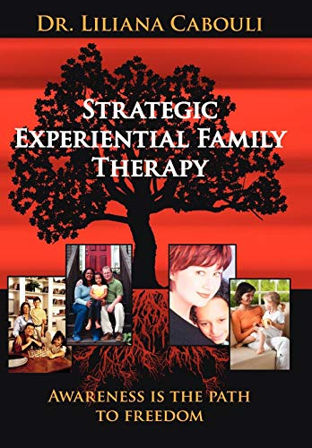 9781425963514: Strategic Experiential Family Therapy