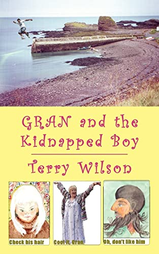 9781425963835: Gran and the Kidnapped Boy