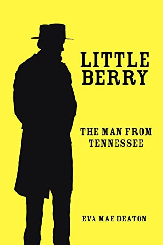 Little Berry The Man From Tennessee: Eva Stein