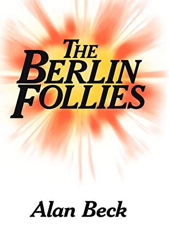 9781425964399: The Berlin Follies