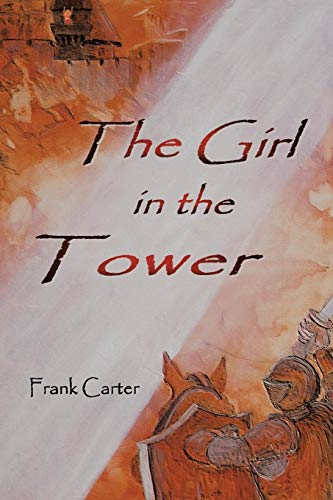 9781425964610: The Girl In The Tower