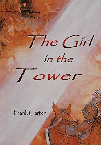 9781425964627: The Girl In The Tower