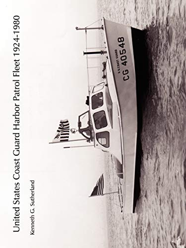 9781425965945: United States Coast Guard Harbor Patrol Fleet 1924-1980