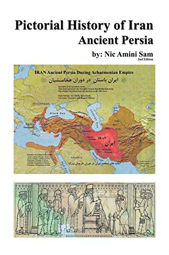 9781425967222: Pictorial History of Iran: Ancient Persia