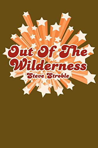 9781425967369: Out Of The Wilderness