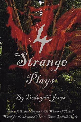 4 Strange Plays: Dedwydd Jones