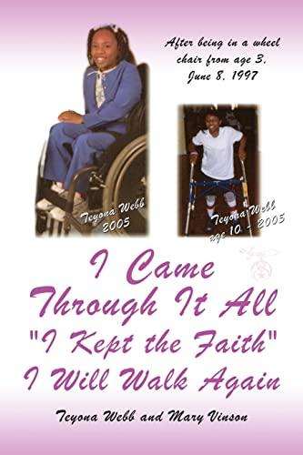 I Came Through It All I Kept the Faith I Will Walk Again: Mary Vinson