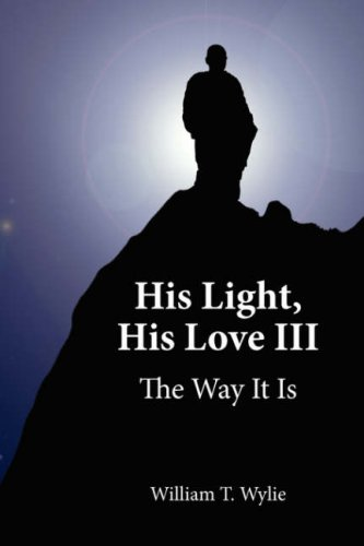 9781425969400: His Light, His Love III: The Way It Is