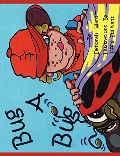 9781425969554: Bug a Bug