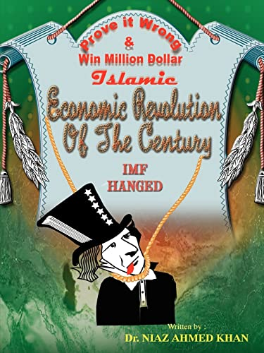 9781425970055: Islamic Economic Revolution of the Century: Freedom from national debts in shortest possible time