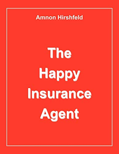 9781425972233: The Happy Insurance Agent
