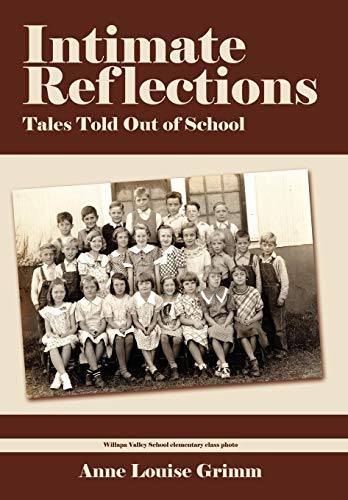 Intimate Reflections: Tales Told Out of School: Anne Louise Grimm