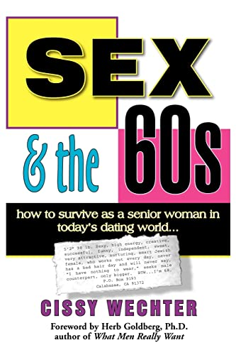 Sex & the 60s: How to Survive: Wechter, Cissy