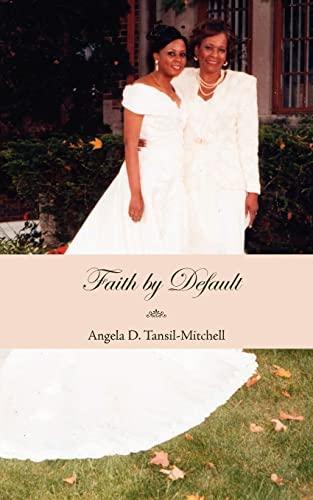 Faith by Default: Angela Mitchell