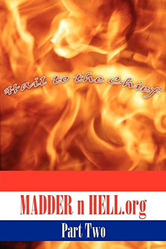 9781425973711: Madder n Hell.org: Part Two