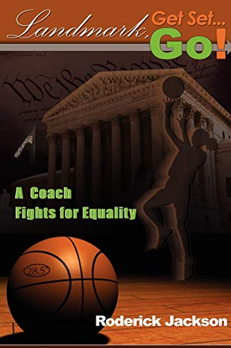 Landmark, Get Set. . .Go!:: A Coach Fights for Equality