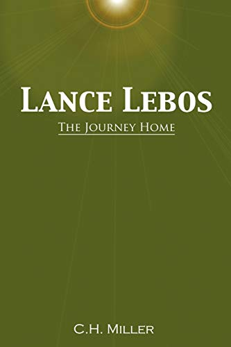 9781425974909: Lance Lebos: The Journey Home