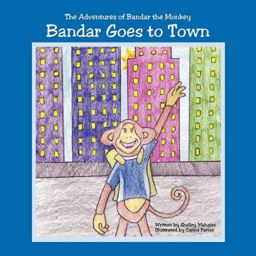 9781425976569: Bandar Goes to Town: The Adventures of Bandar the Monkey