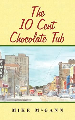 The 10 Cent Chocolate Tub: McGann, Mike