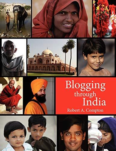 9781425978082: Blogging through India
