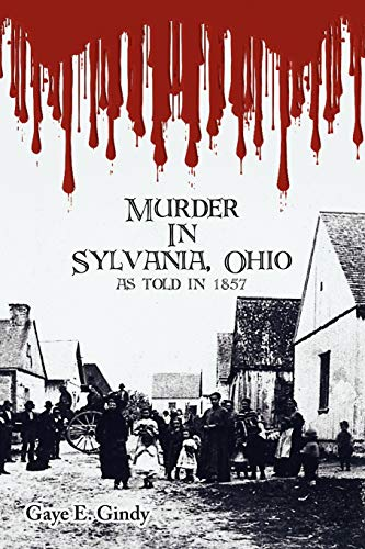 9781425979188: Murder in Sylvania, Ohio: As Told in 1857