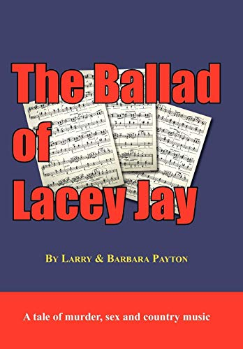 9781425980085: The Ballad of Lacey Jay