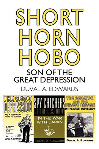 Short Horn Hobo: Son of The Great: Edwards, Duval A.