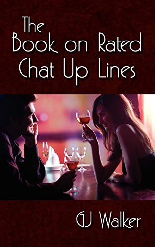 The Book on Rated Chat Up Lines: Garry Walker