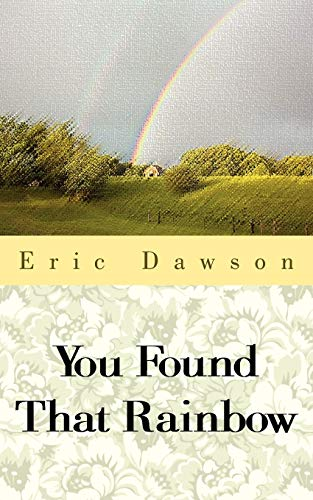 9781425981426: You Found That Rainbow