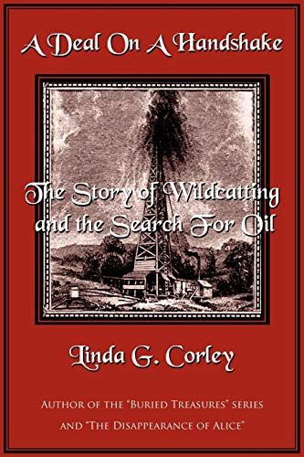 9781425982010: A Deal On A Handshake: The Story of Wildcatting and the Search For Oil
