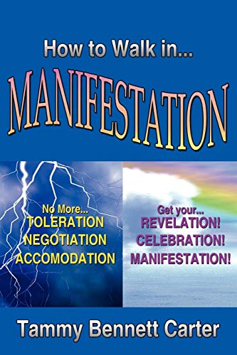 9781425982560: How to Walk in Manifestation