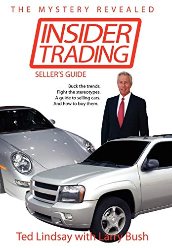 9781425982669: Insider Trading: Buck the trends. Fight the stereotypes. A guide to selling cars. And how to buy them.