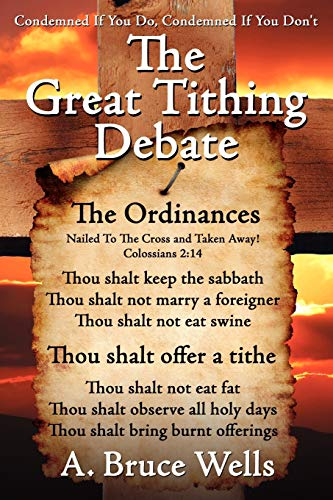 9781425983482: The Great Tithing Debate: Condemned If You Do, Condemned If You Don't