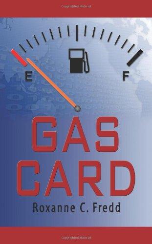 Gas Card: Fredd, Roxanne