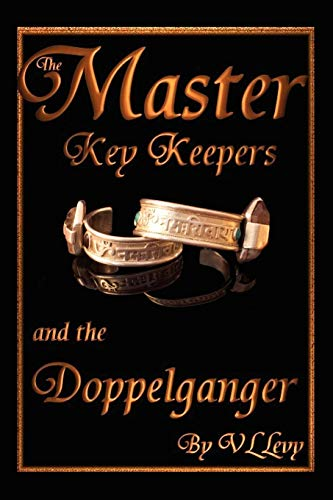 9781425984144: The Master Key Keepers and the Doppelganger