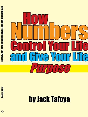 9781425985400: How Numbers Control Your Life and Give Your Life Purpose