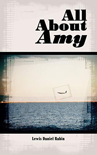 9781425986049: All About Amy