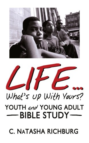 9781425986612: Life...What's Up With Yours?: Youth and Young Adult Bible Study