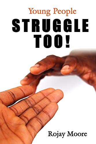9781425986681: Young People STRUGGLE Too!