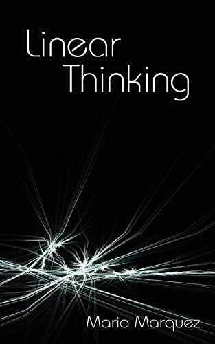 9781425987688: Linear Thinking
