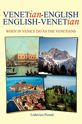 9781425987909: Venetian-English English-Venetian: When in Venice do as the Venetians