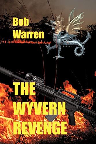 The Wyvern Revenge: Bob Warren