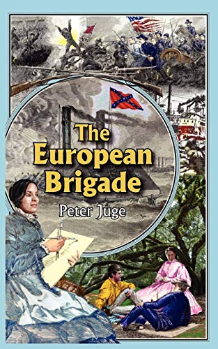 9781425988319: The European Brigade
