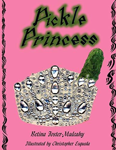Pickle Princess: Betina Foster-Mulcahy