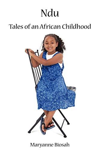 Ndu: Tales of an African Childhood: Biosah, Nkechi
