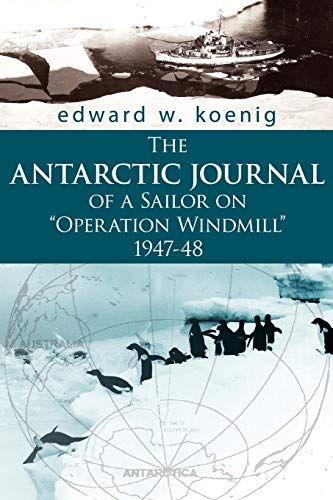 9781425988913: The ANTARCTIC JOURNAL of a Sailor on